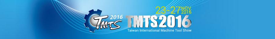 Taiwan International Machine Tool Show 2016 (TMTS 2016)